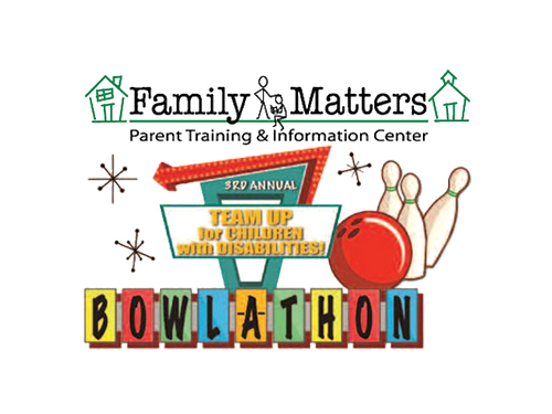 "Family Matters PTIC 3rd Annual ""Team Up for Children with Disabilities!"" Bowl-A-Thon"